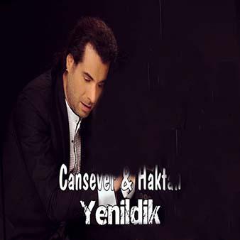 دانلود اهنگ Yenildik از Cansever ft Haktan